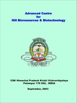 Advanced Centre  for  Hill Bioresources & Biotechnology