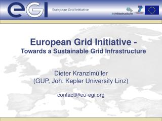 European Grid Initiative - Towards a Sustainable Grid Infrastructure