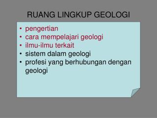 RUANG LINGKUP GEOLOGI
