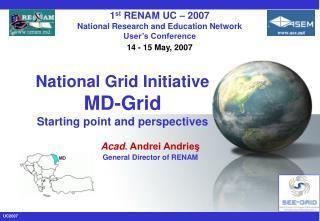 National Grid Initiative MD-Grid Starting point and perspectives