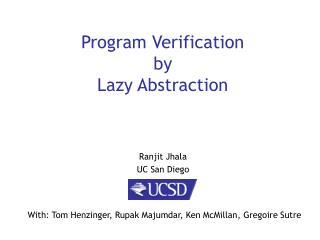 Program Verification  by Lazy Abstraction