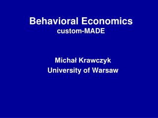 Behavioral Economics  custom-MADE