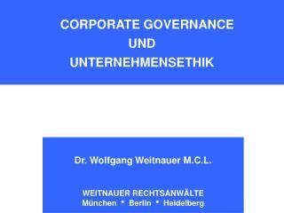 CORPORATE GOVERNANCE UND UNTERNEHMENSETHIK