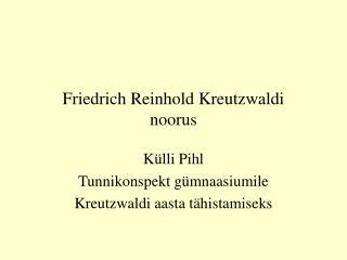 Friedrich Reinhold Kreutzwaldi noorus