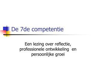 De 7de competentie