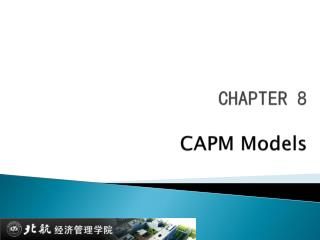 CHAPTER  8 CAPM  Models
