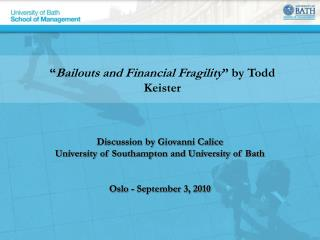 � Bailouts and Financial Fragility � by Todd Keister