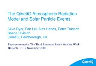 Paper presented at The Third European Space Weather Week,  	Brussels, 13-17 November 2006