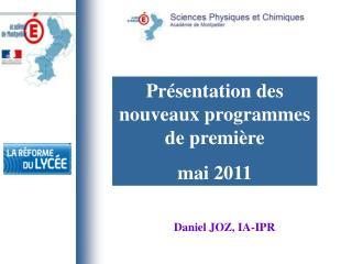 Présentation des nouveaux programmes de première  mai 2011