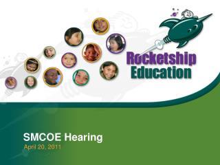 SMCOE Hearing