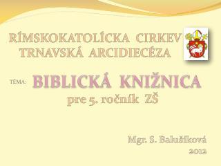 RÍMSKOKATOLÍCKA  CIRKEV TRNAVSKÁ  ARCIDIECÉZA