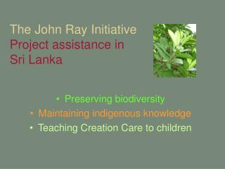 The John Ray Initiative Project assistance in Sri Lanka