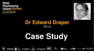 Dr Edward Draper