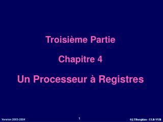 Troisième Partie Chapitre 4 Un Processeur à Registres