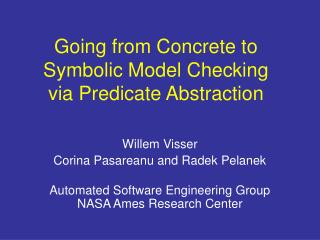 Going from Concrete to Symbolic Model Checking  via Predicate Abstraction