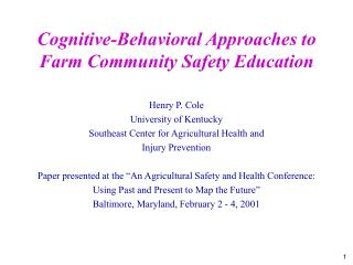 Cognitive-Behavioral Approaches to  Farm Community Safety Education