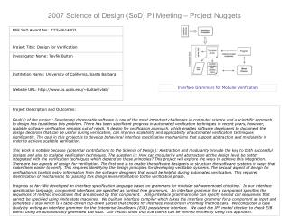 2007 Science of Design (SoD) PI Meeting – Project Nuggets