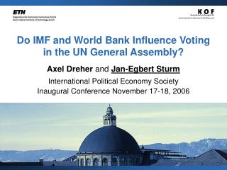 Do IMF and World Bank Influence Voting in the UN General Assembly?