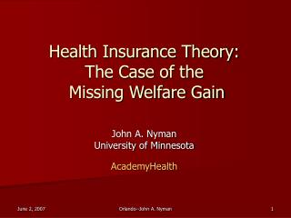 Health Insurance Theory: The Case of the  Missing Welfare Gain