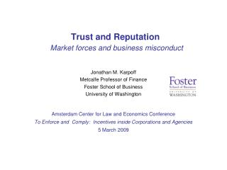 Trust and Reputation Market forces and business misconduct