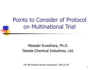 Points to Consider of Protocol on Multinational Trial
