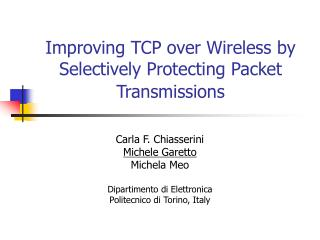 Improving TCP over Wireless by Selectively Protecting Packet Transmissions