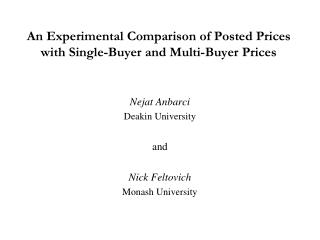 An Experimental Comparison of Posted Prices with Single-Buyer and Multi-Buyer Prices