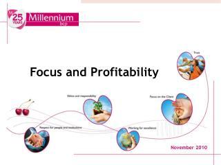 Focus and Profitability