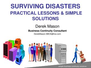 SURVIVING DISASTERS PRACTICAL LESSONS & SIMPLE SOLUTIONS