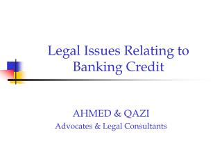 Legal Issues Relating to Banking Credit