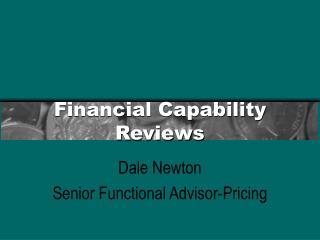 Financial Capability Reviews