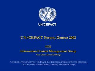 UN/CEFACT Forum, Geneva 2002
