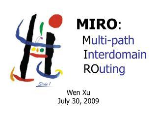 MIRO : M ulti-path I nterdomain RO uting