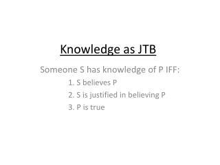 Knowledge as JTB
