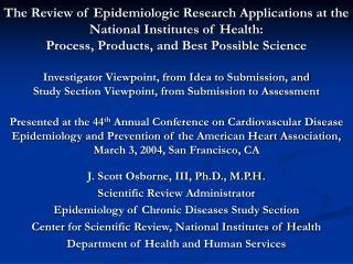 J. Scott Osborne, III, Ph.D., M.P.H. Scientific Review Administrator