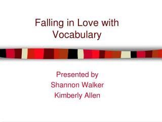 Falling in Love with Vocabulary