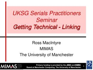 UKSG Serials Practitioners Seminar Getting Technical - Linking