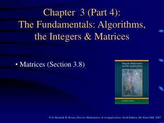 Chapter  3 (Part 4): The Fundamentals: Algorithms, the Integers & Matrices