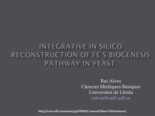 Integrative in  silico  reconstruction of Fe-S biogenesis pathway in yeast.