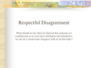 Respectful Disagreement