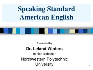 Speaking Standard American English