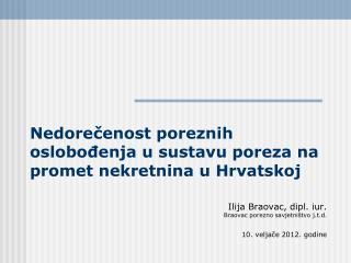 Nedorečenost poreznih oslobođenja u sustavu poreza na promet nekretnina u Hrvatskoj