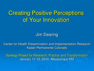 Creating Positive Perceptions of Your Innovation