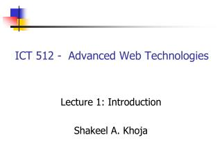 ICT 512 -  Advanced Web Technologies