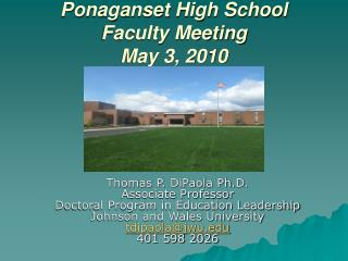 Ponaganset High School Faculty Meeting May 3, 2010