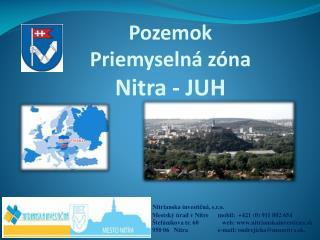 Nitrianska investičná, s.r.o.          Mestský úrad v Nitre      mobil:  +421  (0)  911 802 654