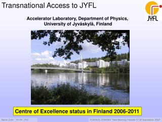 Transnational Access to JYFL