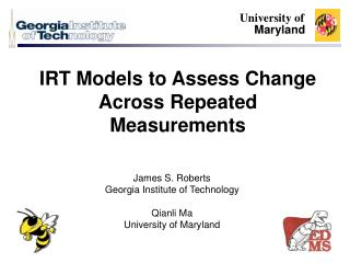 IRT Models to Assess Change Across Repeated Measurements