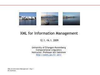 XML for Information Management
