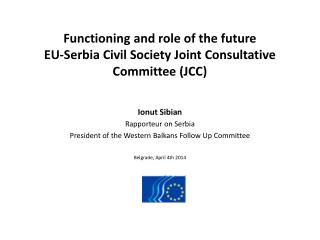 Functioning and role of the future EU-Serbia Civil Society Joint Consultative Committee (JCC)